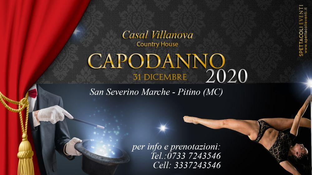 Spettacolo di Capodanno al Casal Villanova San Severino Marche – Pitino (MC)