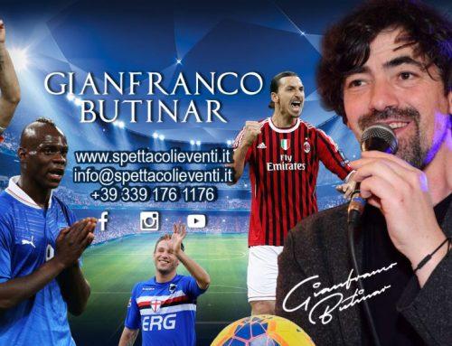 Spettacoli comici – Gianfranco Butinar l'imitatore di allenatori e calciatori